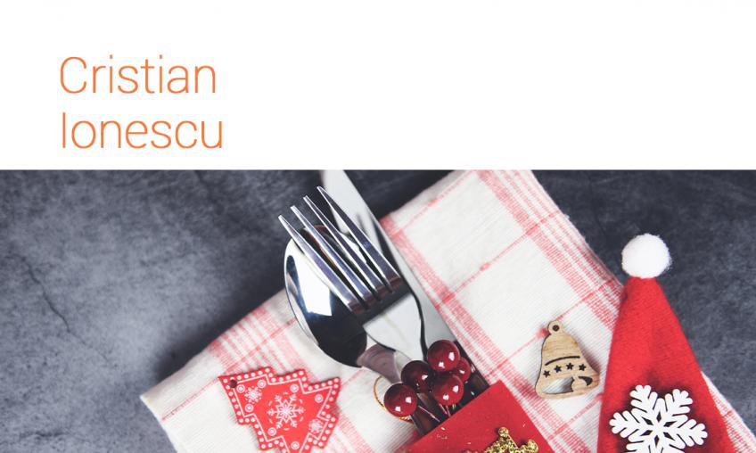 Sărbătorile  vin și pleacă, dar ... SĂNĂTATEA? - Cristian Ionescu, Expert în Nutriție și Educație Alimentară.